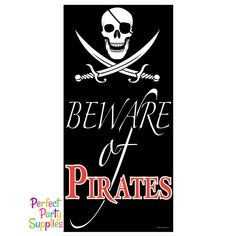 Beware Of Pirates Door Cover Decorations Birthday Party Supplies Skull And  Cross