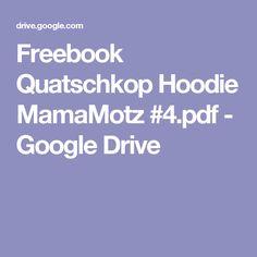Freebook Quatschkop Hoodie MamaMotz #4.pdf - Google Drive