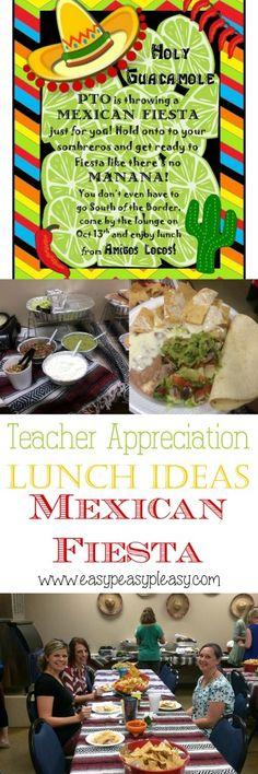 Teacher Appreciation Lunch Ideas Mexican Fiesta!