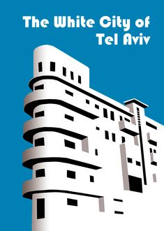 Jaffa Israel, Bauhaus Architecture, Tel Aviv Israel, Poster City, Bauhaus Style, White City, Vintage Travel Posters, Brutalist, Facade