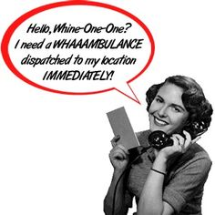Not much is worse than being sick as an Adult. Whine it out with How To: Call For Your Own Whambulance.