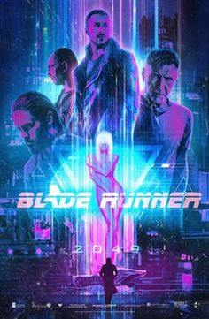 A poster with cyberpunk elements of the movie Blade Runner 2049 Blade Runner Poster, Science Fiction, Denis Villeneuve, Blade Runner 2049, Blade Runner Art, Sci Fi Movies, Indie Movies, Action Movies, Retro Waves