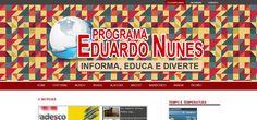 Site desenvolvido para o programa Eduardo Nunes