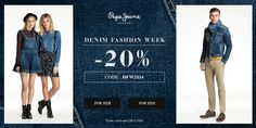 Pepe Jeans  Denim Fashion Week -20% Code: DFW2014 Code valid until 09.11.2014  www.jeansstore.com/tag/denim_pepe_jeans
