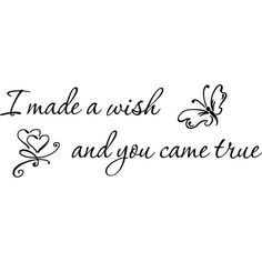 Wall Decal I made a wish and you came true. by Decals4MyWalls, $9.95