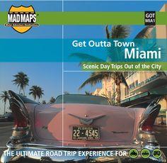 MAD Maps - Get Outta Town Scenic Road Trips Map - Miami - GOTMIA1
