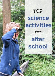 Fun science activities for kids, perfect for after school learning