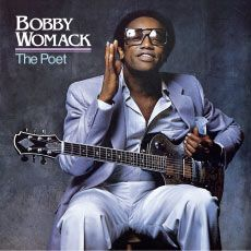 Bobby Womack The Poet