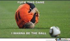 Soccer meme: Wanna be the ball