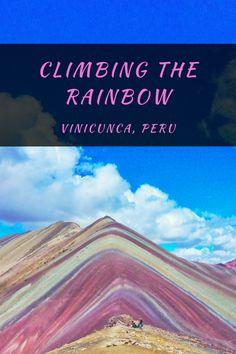 Climbing the Rainbow on Vinicunca, Peru