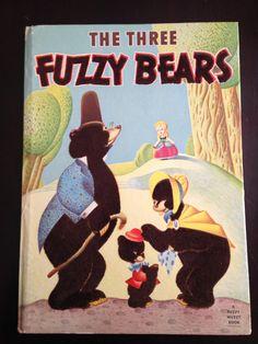 """1947 Fuzzy Wuzzy Book. """"THE THREE FUZZY BEARS"""""""