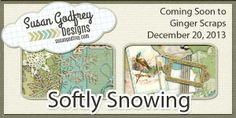 Softly Snowing Sneak Peak and a Giveaway - Susan Godfrey Designs