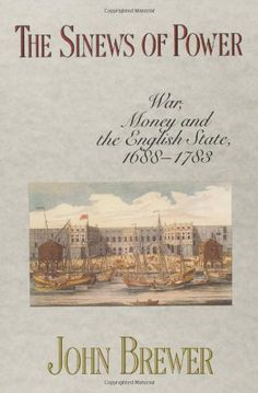 The Sinews of Power: War, Money and the English State, 1688-1788 #history #militaryrevolution #militaryhistory