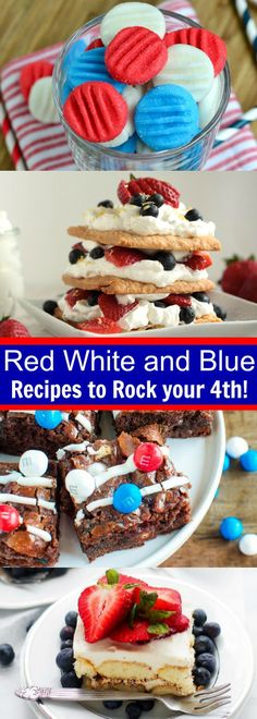Red White and Blue Recipes to Rock your 4th of July!