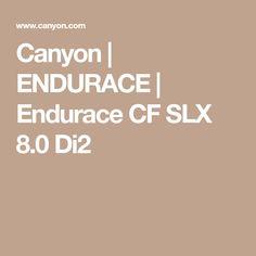 Canyon | ENDURACE | Endurace CF SLX 8.0 Di2