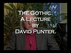 The Gothic - A Lecture