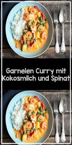 Garnelen Curry mit Kokosmilch und Spinat Time for a creamy shrimp curry: Here is my recipe with coco Garlic Butter Shrimp Pasta, Spicy Garlic Shrimp, Curry Shrimp, Shrimp And Asparagus, Shrimp Recipes Easy, Pasta Recipes, Salad Recipes, Coconut Milk Recipes, Coconut Milk Curry