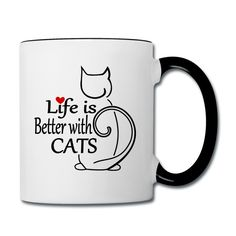 Life is better with cats Design..More   at http://shop.spreadshirt.net/SweetAndMagic/132942065?q=I132942065 #Katze #Cat #Life #Herz #Katzen