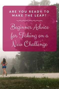 It's not easy to jump into something new -- fitness, 5K, ultramarathons... Read this beginner advice from the best of the best to help you make the leap! -Running on Happy
