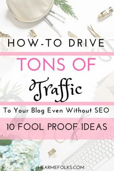 Wondering how to get traffic to your new blog, exponentially grow you audience and build authority without seo? Follow these 10 tips that helped me increase traffic and grow my blog. These will work even if you�re brand new! #6 & #9 are an absolute must!
