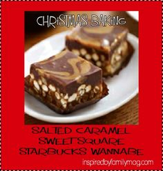 Salted Caramel Sweet Square {Starbucks Wannabe} Christmas Baking with Kids series