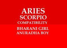 Bharani Girl Anuradha Boy Marriage Compatibility Marriage Matching, Love And Marriage, Marriage Astrology, Scorpio Compatibility, Aries And Scorpio, Marriage Relationship, Boys, Baby Boys, Senior Boys