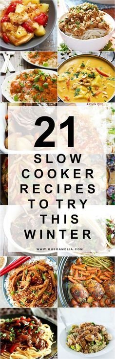 Here are 21 delicious Slow Cooker recipes to try this winter. From curry to chicken fajitas theres something for everyone!