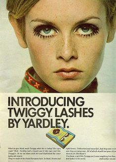 Twiggy WAS the 60s and this is one of her most iconic looks. How big are her eyes? And the lashes are fab - thanks Yardley.