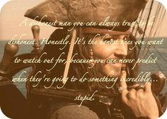 My favourite quote from Jack Sparrow, if not my favourite quote ever!