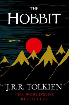"""The Hobbit, by J.R.R. Tolkien - """"An unexpected journey: Not all those who wander are lost."""" Chosen by Jason P."""