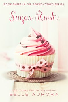 Review:  Sugar Rush by Belle Aurora A sweet story that leaves a smile on your face.