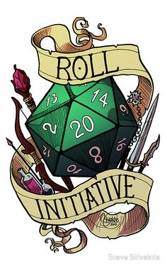 Roll Initiative by Steve Stivaktis