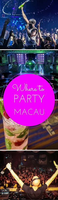 Where to get your groove on in Macau