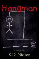 """Read """"Hangman"""" by KD Nielson available from Rakuten Kobo. Hang up the phone; hang up your hat; it's HANGMAN as you have never seen it played before. A Short Story by KD Nielson Hung Up, Short Stories, Audiobooks, Ebooks, This Book, Reading, Kindle, Free Apps, Hat"""