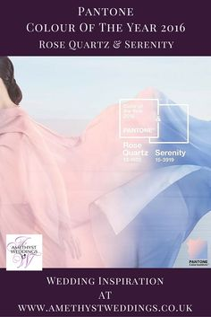 Wedding inspiration - Pantone Colour of 2016 - Rose Quartz & Serenity http://www.amethystweddings.co.uk/colour-of-2016-from-the-pantone-color-institute/