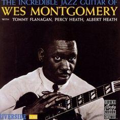 Wes Montgomery - Incredible Jazz Guitar LP