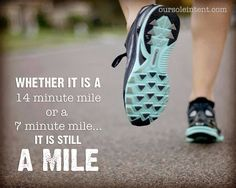 Ain't that the Truth!  but don't some miles seem to be a whole lot longer than other miles?