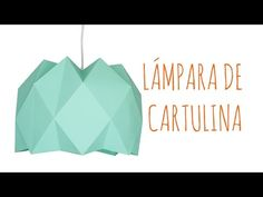 DIY - Lámpara de cartulina - YouTube