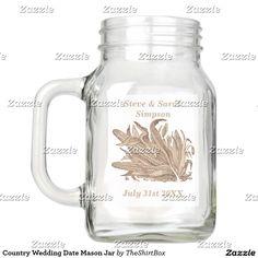 Country Wedding Date Mason Jar