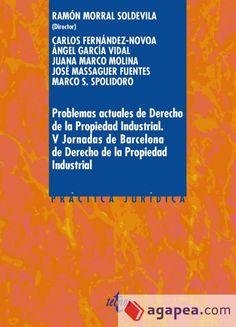 Problemas actuales de derecho de la propiedad industrial / V Jornada de Barcelona de Derecho de la Propiedad Industrial.     Tecnos, 2016