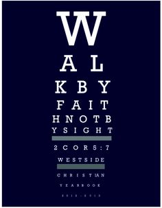 Yearbook Cover Design -Walk By Faith (cover) eye chart Yearbook Pages, Yearbook Covers, Yearbook Ideas, Teaching Yearbook, Yearbook Class, Yearbook Theme, Yearbook Layouts, Cover Design, Christian High School