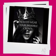 Invisible Crown   Draag steeds uw onzichtbare kroon   Portez toujours votre couronne invisible