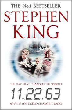 11.22.63: Amazon.co.uk: Stephen King: 9781444727333: Books
