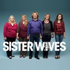 Sister Wives<3 Luv this show!!