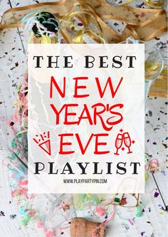 The Best New Year's Eve Playlist