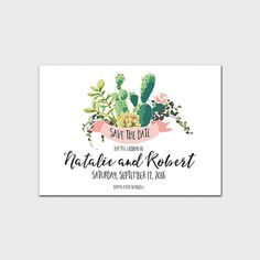 Save The Date Printable Invitation Cactus Save The Date Succulent Wedding Invitation Wedding Stationary Southwestern Floral 5x7 Digital File by MossAndTwigPrints on Etsy