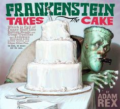 No one ever said it was easy being a monster. Take Frankenstein, for instance: He just wants to marry his undead bride in peace, but his best man, Dracula, is freaking out about the garlic bread.  http://www.amazon.com/Frankenstein-Takes-Cake-Adam-Rex/dp/0152062351/ref=sr_1_23?m=A3030B7KEKNTF7&s=merchant-items&ie=UTF8&qid=1394392391&sr=1-23&keywords=young+reader
