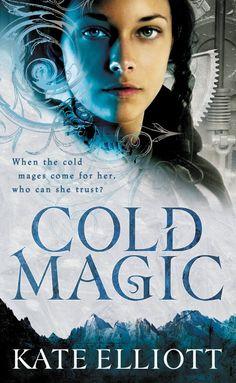 Cold Magic (The Spiritwalker Trilogy) - Kindle edition by Kate Elliott. Literature & Fiction Kindle eBooks @ Amazon.com.