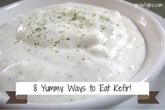Don't like plain kefir, even though you know it's good for you? Well, I have some people like you in my family. ;) So I've been on a mission, since we begun making it, to come up with fun and yummy ways to eat it. | GNOWFGLINS.com