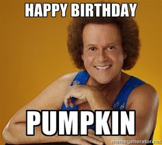 Birthday wishes - Happy Birthday Funny - Funny Birthday meme - - Birthday wishes More The post Birthday wishes appeared first on Gag Dad. Happy Birthday Pumpkin, Happy Birthday Husband, Brother Birthday, Brother Sister, Richard Simmons, Funny Happy Birthday Images, Funny Birthday Wishes, All Meme, Blogging